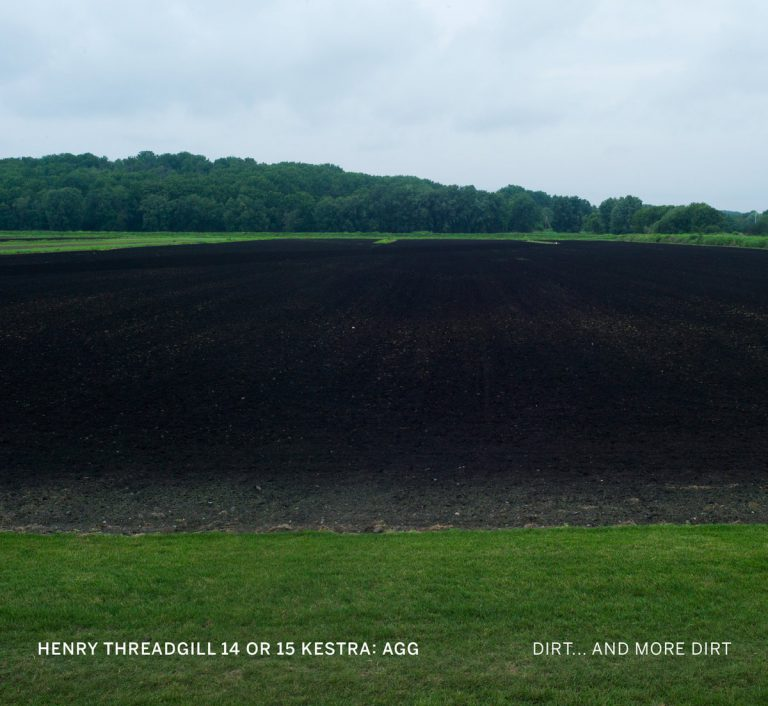 Henry Threadgill 14 or 15 Kestra: Agg - Dirt… And More Dirt