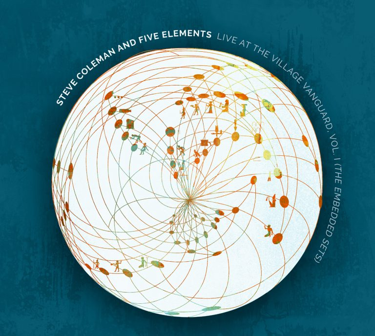 Steve Coleman and Five Elements - Live at the Village Vanguard, Vol. 1 (The Embedded Sets)